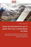Essai de Biotratement Par Le Pistia Des Eaux Contaminees Au Fluor