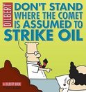 Dilbert 23 don't stand where the comet is assumed