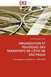 Organisation Et Politiques Des Transports de L''Etat de Sao Paulo