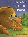 Ik Vind Je Lief, Papa