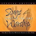 Songs 4 Worship: Shout  To The Lord/Special Edition