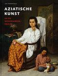 Aziatische kunst en de Nederlandse smaak