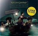 A Kiss Before You Go: Live In Hamburg