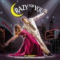 Crazy For You (Nl Cast)