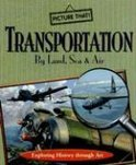 Transportation By Land, Sea & Air