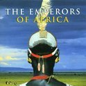 Emperors Of Africa