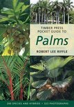 Timber Press Pocket Guide To Palms