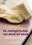 De Zwangerschap Van Week Tot Week