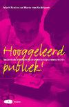 Marco van Kerkhoven boek Hooggeleerd Publiek! Hardcover 39079216