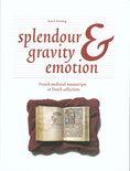 Splendour, gravity and emotion
