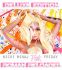 Pink Friday - Roman Reloaded (Deluxe Edition)