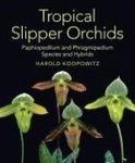 Tropical Slipper Orchids