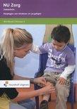 Nu Zorg Niveau 4 Verplegen van kinderen en jeugdigen Werkboek