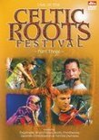 Various - Celtic Roots Festival Part Three