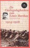 De Oorlogsdagboeken Van Louis Barthas (Tonnenmaker), 1914-1918