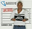 Subliminal Sessions 2009