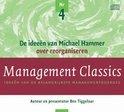 Management Classics / De ideeen van Michael Hammer over reorganisaren (luisterboek)