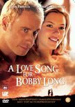 Lovesong For Bobby Long, A