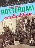 Toen zij uit Rotterdam vertrokken
