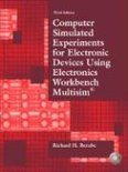 Computer Simulated Experiments for Electronic Devices Using Electronics Workbench Multisim