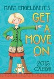 Mary Engelbreit's Get a Move on Calendar