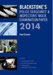Blackstone's Police Sergeants' & Inspectors' Mock Examination Paper
