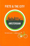 Fiets & The City - Fiets & The City: Amsterdam