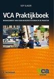 Siep Slager boek VCA Praktijkboek / 2008/05 management van VGM-beheerssystemen in de praktijk / druk 1 Paperback 38529163