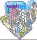 Back To Mine -Royksopp