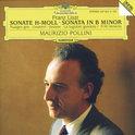 Liszt: Sonata in B minor, Nuages gris, etc / Pollini