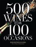 David Williams - 500 Wines for 100 Occasions