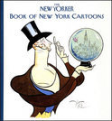 The  New Yorker  Book Of New York Cartoons