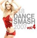 538 Dance Smash 2007 Vol. 4