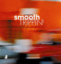 Smooth Trippin': Cool Sounds in Movement
