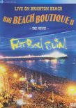 Fatboy Slim - Big Beach Boutique 2