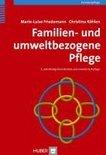 Familien und umweltbezogene Pflege