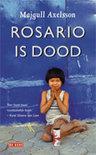 Rosario Is Dood