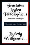 Tractatus Logico-Philosophicus Complete and Unabridged