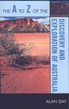 A to Z of the Discovery and Exploration of Australia