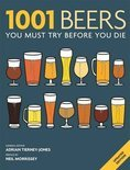 Adrian Tierney-Jones - 1001: Beers You Must Try Before You Die