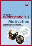 Widerstand als Motivation