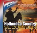 Hollands Glorie - Country Successen