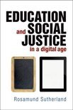 Education and Social Justice in a Digital Age