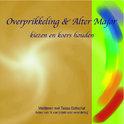 Overprikkeling & Alter Major (luisterboek)