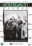 History Of The Holocaust - Dachau