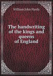 The Handwriting of the Kings and Queens of England