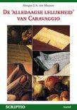 H.G.A. van Maanen boek De alledaagse lelijkheid van Caravaggio Paperback 33160048