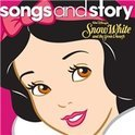 Songs And Story: Snow White