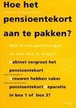 Hoe het pensioentekort aan te pakken?