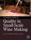 Elizabeth Frankish - A Complete Guide to Quality in Small-Scale Wine Making